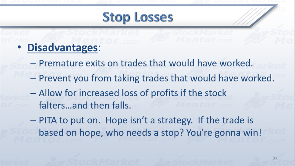 Twin Pillars of Risk Management Part 4 of 5 (Stops)