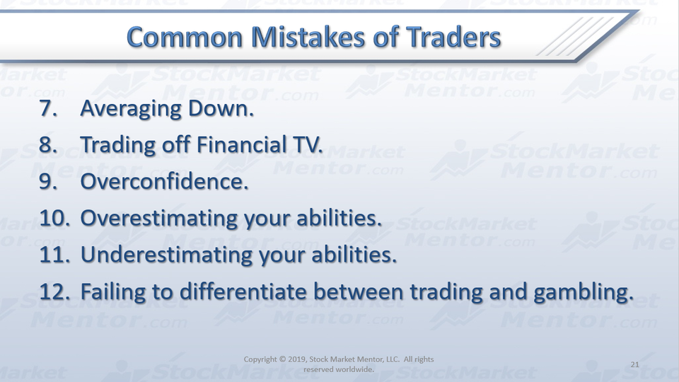 Six MORE Common Mistakes of Traders